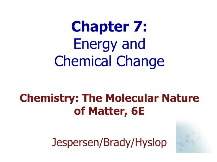 chapter 7 energy and chemical change n.