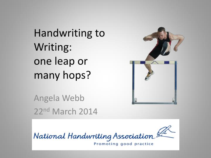 handwriting to writing one leap or many hops