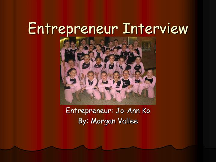 entrepreneur interview We shine a light on the people that make an impact on small business interviews with entrepreneurs, small business owners, angel investors, venture capitalists, government policy makers, marketing agencies, pr companies, and more.