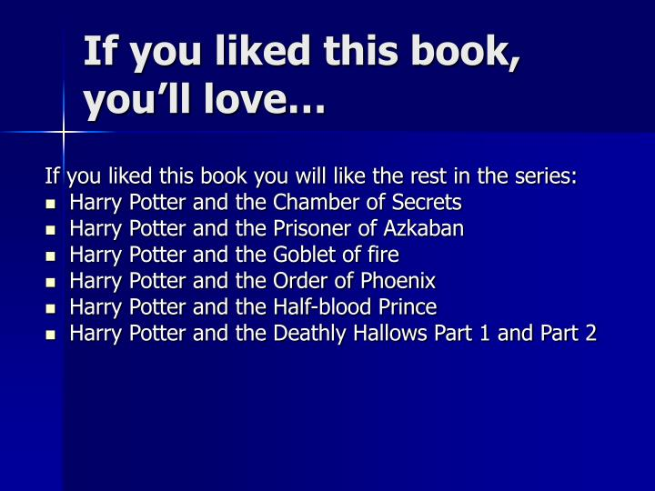 If you liked this book, you'll love…