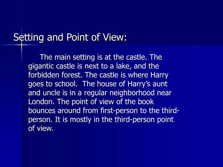 Setting and Point of View: