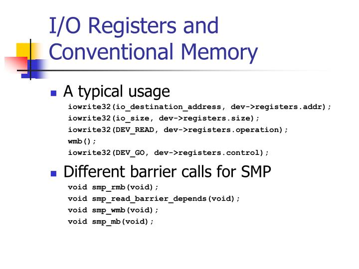 I/O Registers and Conventional Memory