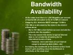 bandwidth availability