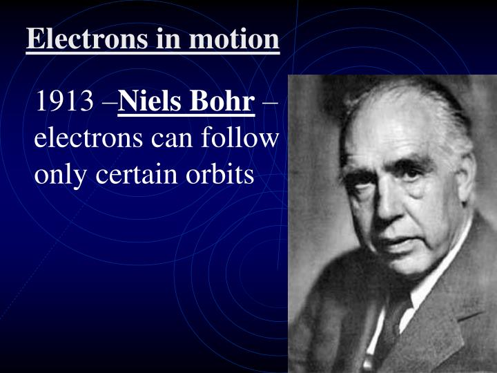 Electrons in motion