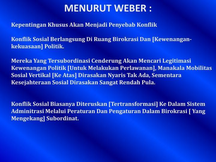 MENURUT WEBER :