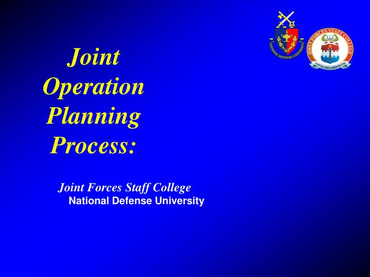 joint operation planning process n.