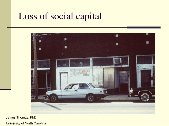 Loss of social capital