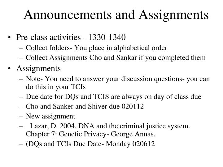 Announcements and assignments