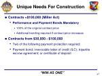 unique needs for construction