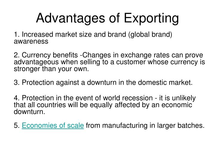 Advantages of Exporting