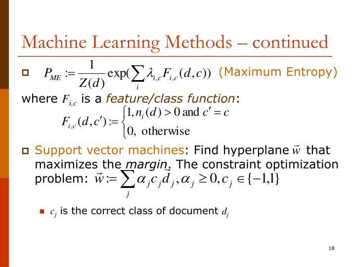 Machine Learning Methods – continued