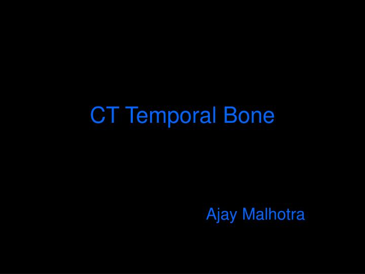 PPT - CT Temporal Bone PowerPoint Presentation - ID:3204041