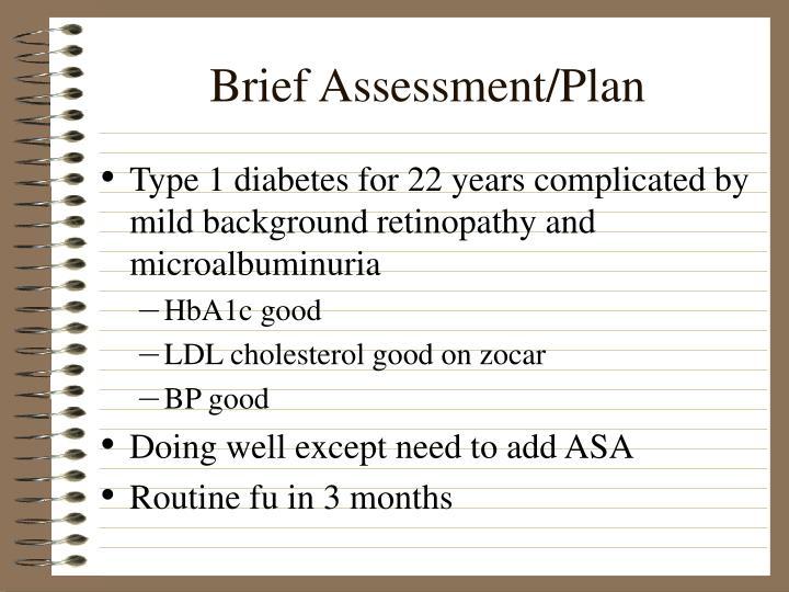 Brief Assessment/Plan