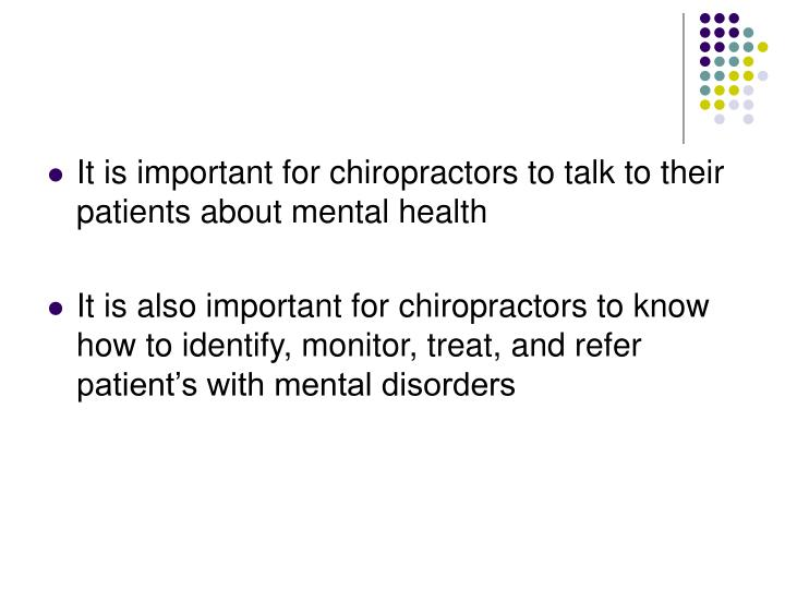 It is important for chiropractors to talk to their patients about mental health