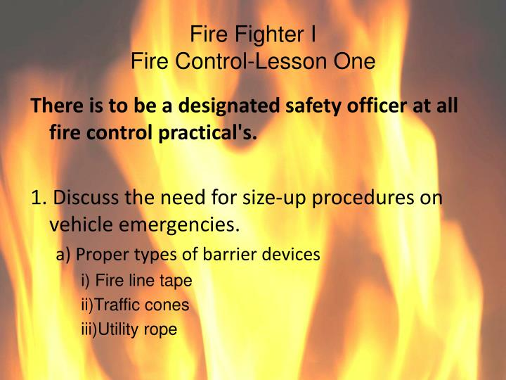 fire fighter i fire control lesson one n.