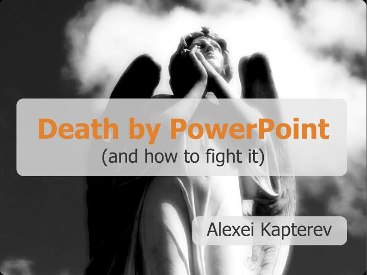death by powerpoint and how to fight it n.
