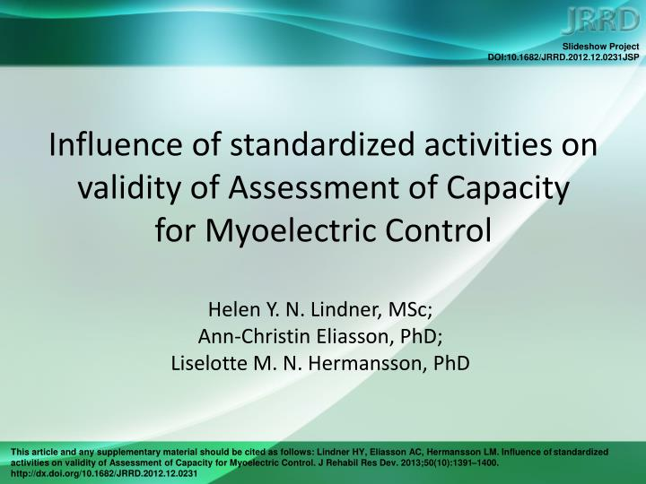 influence of standardized activities on validity of assessment of capacity for myoelectric control n.