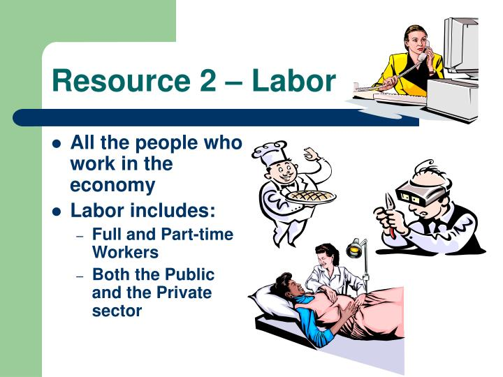 Resource 2 – Labor