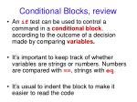 conditional blocks review