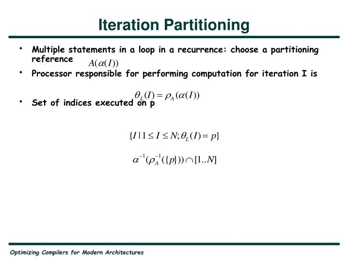 Iteration Partitioning