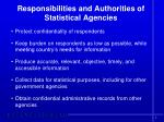 responsibilities and authorities of statistical agencies