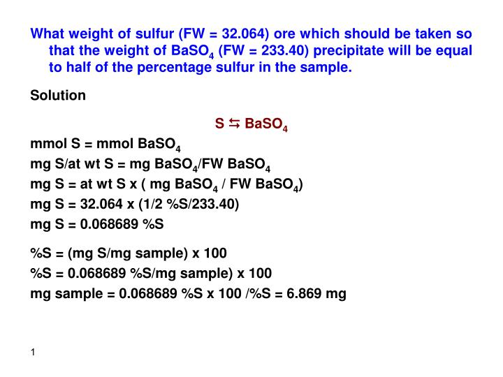 What weight of sulfur (FW = 32.064) ore which should be taken so that the weight of BaSO