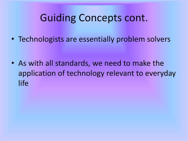 Guiding Concepts cont.