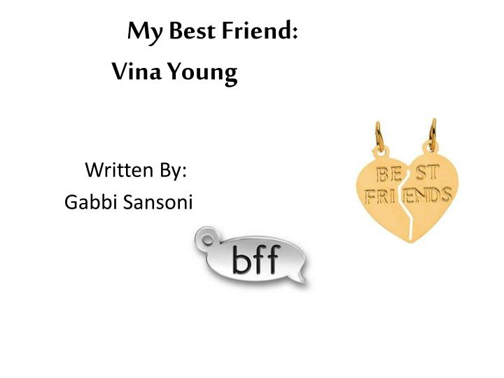 my best friend vina young n.