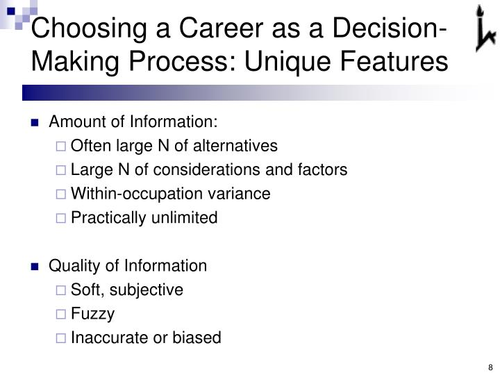 Choosing a Career as a Decision-Making Process: Unique Features