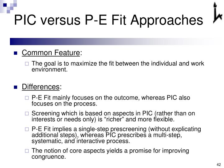 PIC versus P-E Fit Approaches