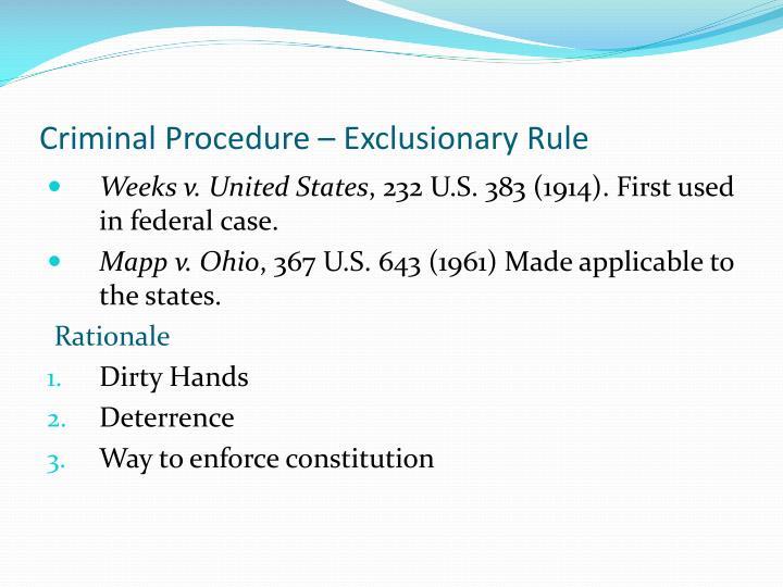 Criminal Procedure – Exclusionary Rule