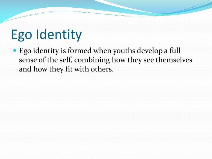 Ego Identity