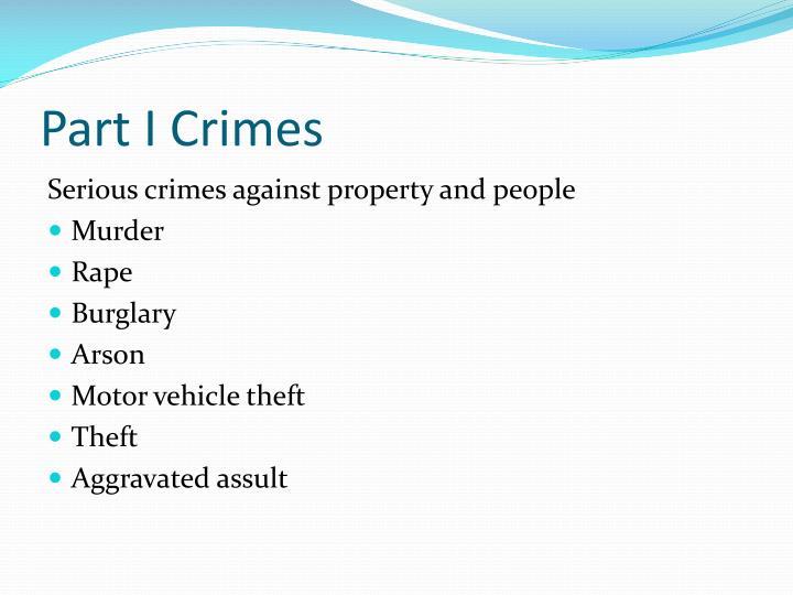 Part I Crimes