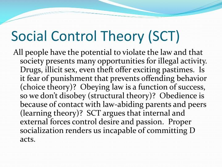 Social Control Theory (SCT)