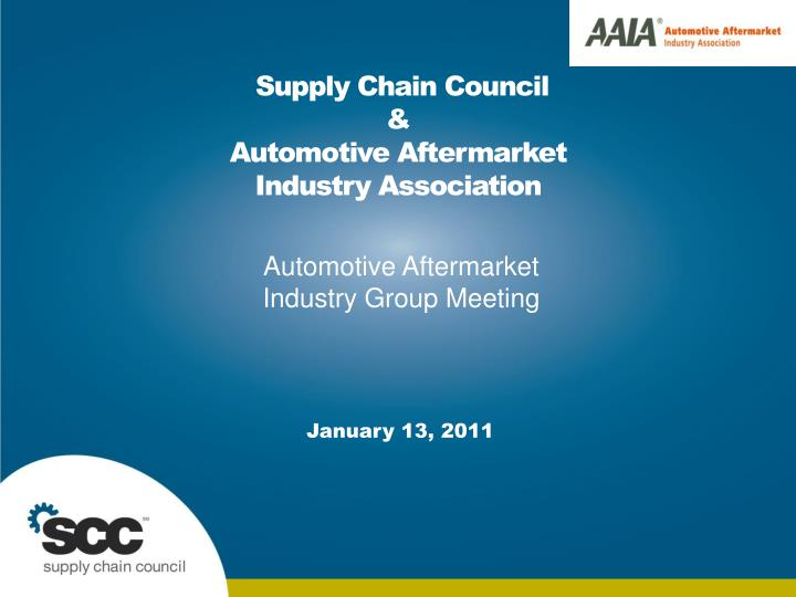 supply chain council automotive aftermarket industry association n.
