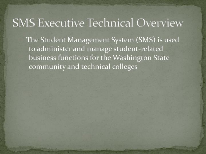 sms executive technical overview n.