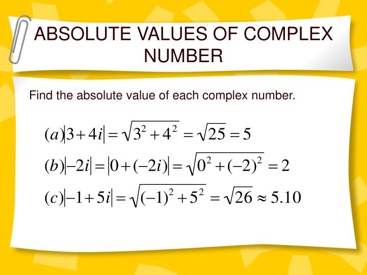 ABSOLUTE VALUES OF COMPLEX NUMBER