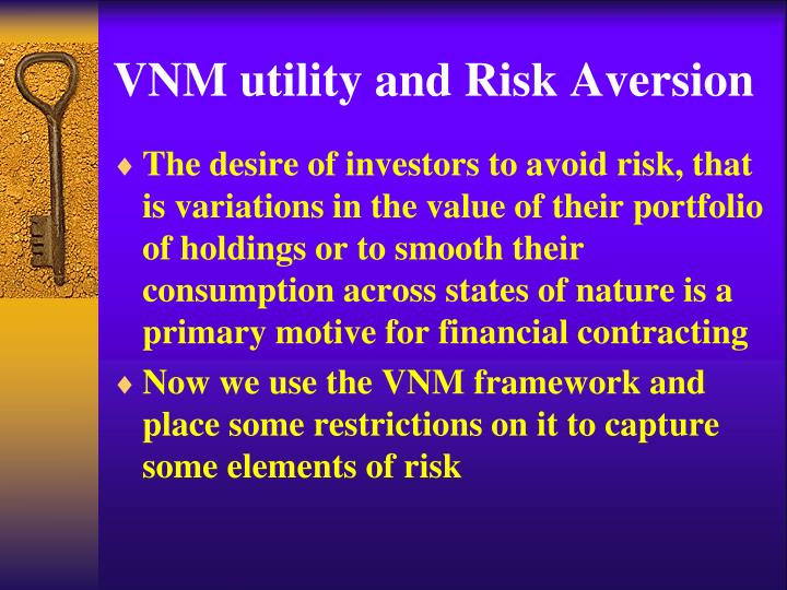 vnm utility and risk aversion n.