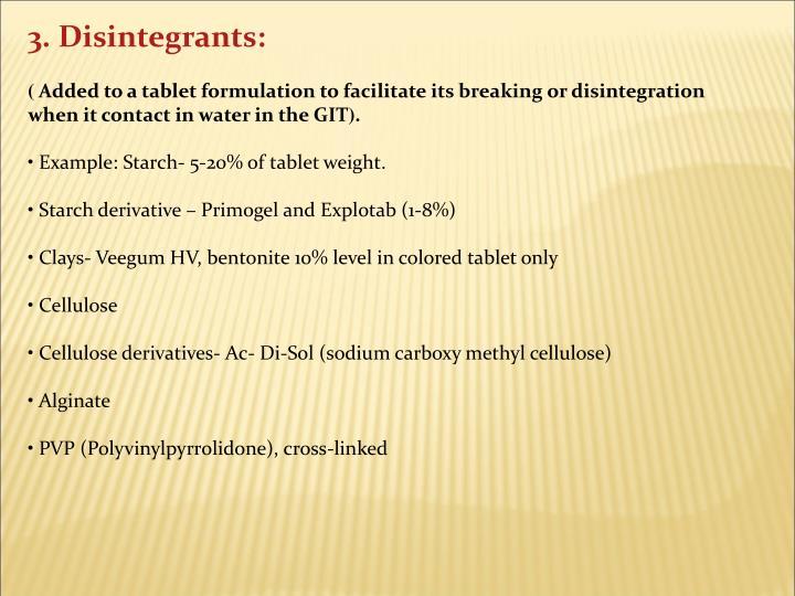 3. Disintegrants: