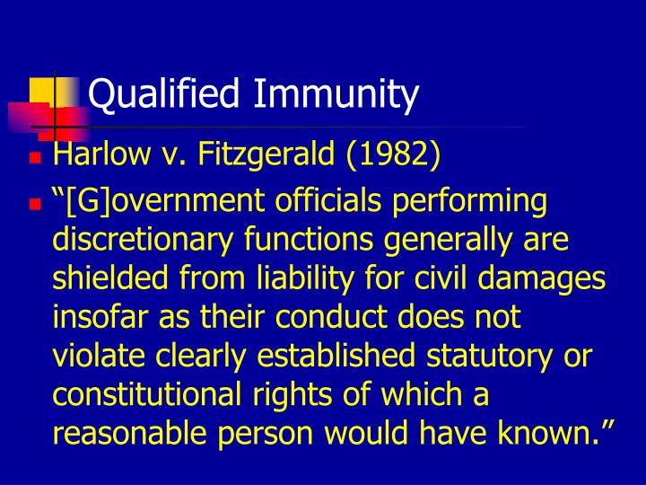 hazing cases and qualified immunity The value of the qualified immunity defense to law enforcement officers in use of deadly force cases cannot be understated the background and history of the qualified immunity defense in harlow v fitzgerald,[1] the supreme court recognized the need for an objective qualified immunity defense to.