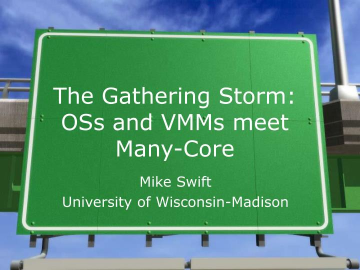 the gathering storm oss and vmms meet many core n.