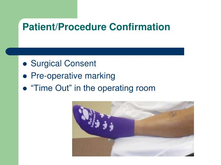 Patient/Procedure Confirmation