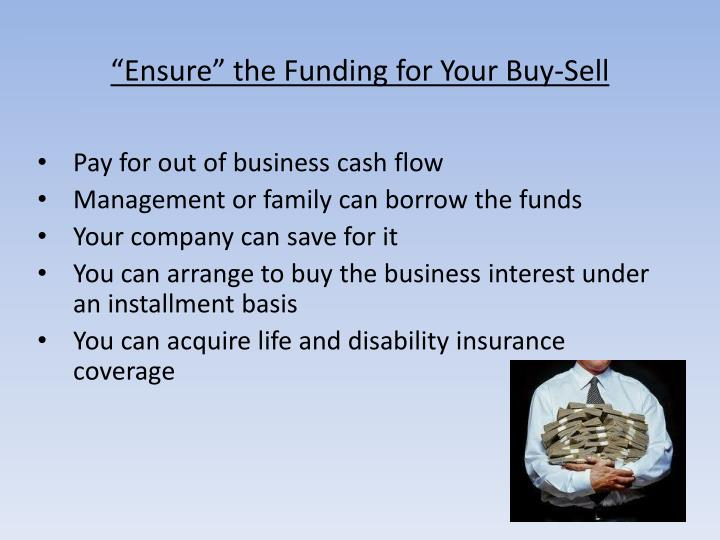 """Ensure"" the Funding for Your Buy-Sell"