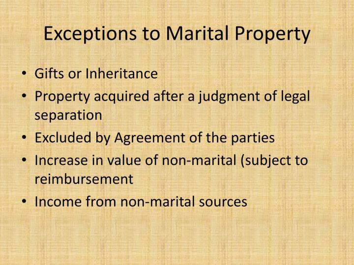 Exceptions to Marital Property