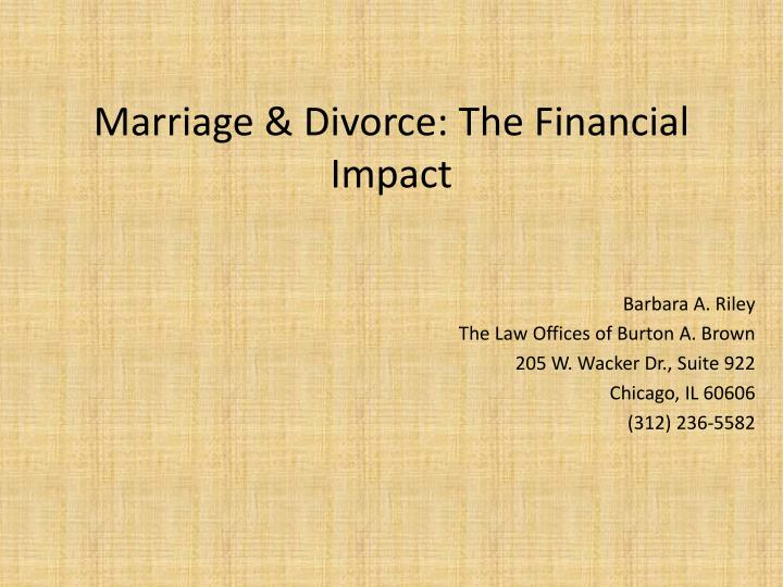 Marriage & Divorce: The Financial Impact