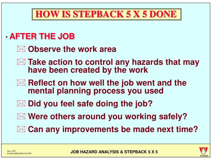 HOW IS STEPBACK 5 X 5 DONE