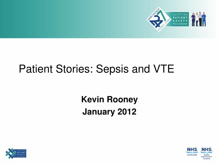 patient stories sepsis and vte