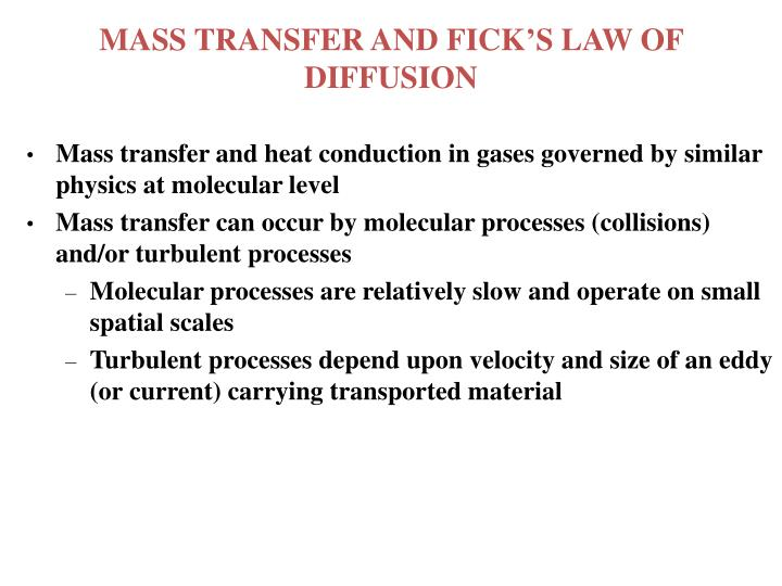 MASS TRANSFER AND FICK'S LAW OF DIFFUSION