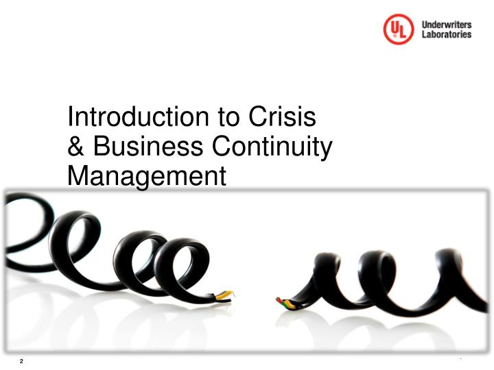 Introduction to Crisis & Business Continuity Management