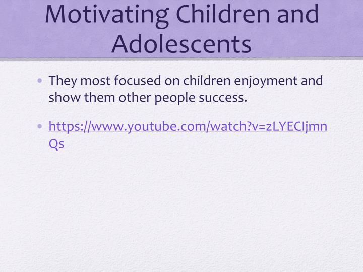 Motivating Children and Adolescents
